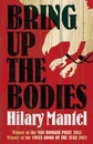 Bring Up the Bodies (Man Booker Prize winner 2012)