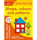Shapes, Colours and Patterns Ages 3-5: New Edition