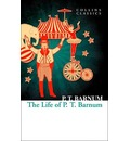 The Life of P.T. Barnum