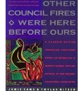 Other Council Fires here before ours