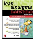 Lean Six Sigma Demystified, Second Edition