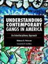 Understanding Contemporary Gangs in America