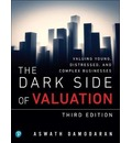 Dark Side of Valuation, The