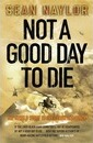 Not a Good Day to Die