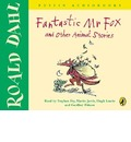 Fantastic Mr Fox and Other Animal Stories