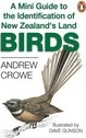 A Mini Guide to the Identification of New Zealand's Land Birds