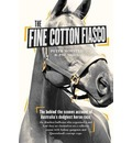 Fine Cotton Fiasco