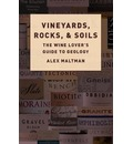 Vineyards, Rocks, and Soils