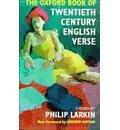 The Oxford Book of Twentieth Century English Verse
