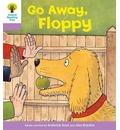 Oxford Reading Tree: Level 1+: First Sentences: Go Alway Floppy
