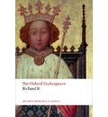 Richard II: The Oxford Shakespeare
