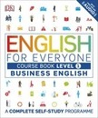 English for Everyone Business English Level 1 Course Book