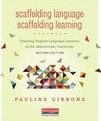 Scaffolding Language, Scaffolding Learning, Second Edition