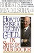 How To Raise A Healthy Chil