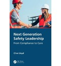 Next Generation Safety Leadership