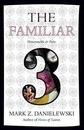 The Familiar, Volume 3 Honeysuckle & Pain