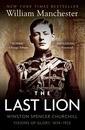 The Last Lion Alone 1874-1932: Vol I