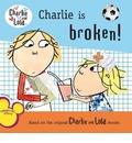 Charlie Is Broken!
