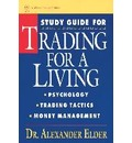 Study Guide for Trading for a Living: Psychology, Trading Tactics, Money Management