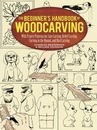 The Beginner's Handbook of Woodcarvings