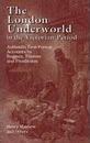 The London Underworld in the Victorian Period: v. 1