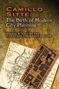Camillo Sitte: The Birth of Modern City Planning