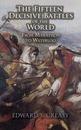 The Fifteen Decisive Battles of the World