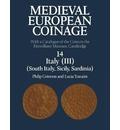 Medieval European Coinage: South Italy, Sicily, Sardinia Volume 14