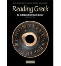 Reading Greek: An Independent Study Guide to Reading Greek