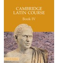 Cambridge Latin Course: Cambridge Latin Course Book 4 Student's Book