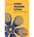 Carbon Nanotube Science