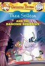 Thea Stilton: #14 Thea Stilton and the Dancing Shadows