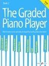 The Graded Piano Player: Grade 2-3