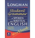 Longmans Student Grammar of Spoken and Written English Workbook