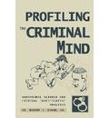 Profiling the Criminal Mind