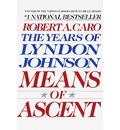 Means Of Ascent Vol 2 Lyndon Johnson Vintage USA