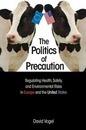 The Politics of Precaution