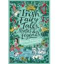 Irish Fairy Tales, Myths and Legends
