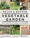 Build a Better Vegetable Garden
