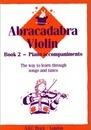 Abracadabra Violin Book 2 (Piano Accompaniments)