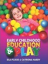 Early Childhood Education & Play