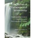 The Nature of Environmental Stewardship