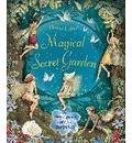 The Magical Secret Garden