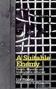 A Suitable Enemy