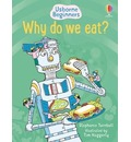 Why Do We Eat?