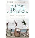 A 1950s Irish Childhood