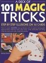 A Deck of 101 Magic Tricks