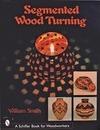Segmented Wood Turning