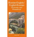 Bosnian-English / English-Bosnian Dictionary & Phrasebook