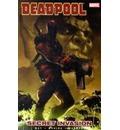 Deadpool: Deadpool Vol.1: Secret Invasion Secret Invasion Vol. 1